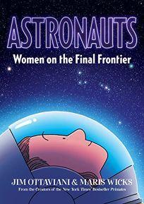 Astronauts: Women on the Final Frontier