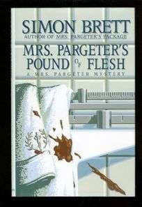 Mrs. Pargeters Pound of Flesh: A Mrs. Pargeter Mystery