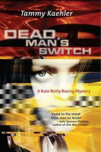 Dead Mans Switch: A Kate Reilly Mystery