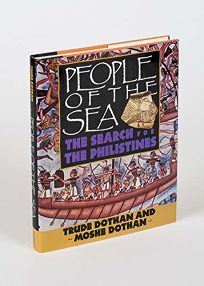 People of the Sea: The Search for the Philistines
