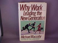 Why Work: Leading the New Generation