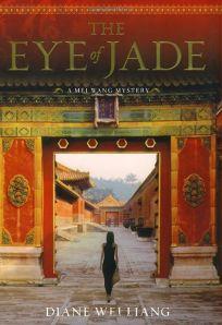 The Eye of Jade: A Mei Wang Mystery