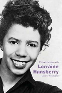 Conversations with Lorraine Hansberry