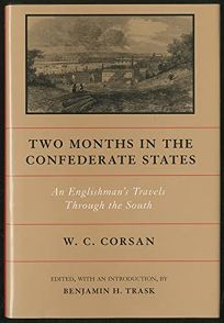 Two Months in the Confederate States: An Englishmans Travels Through the South