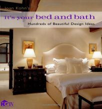 ITS YOUR BED AND BATH: Hundreds of Beautiful Design Ideas