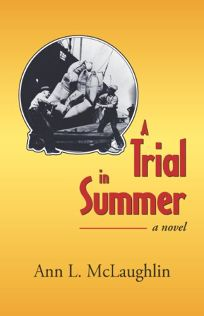A Trial in Summer