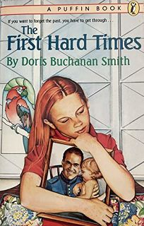 The First Hard Times
