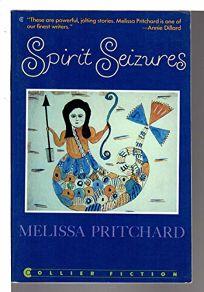 Spirit Seizures: Stories