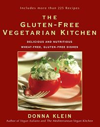 The Gluten-Free Vegetarian Kitchen: Delicious and Nutritious Wheat-Free
