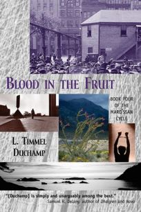 Blood in the Fruit: Book Four of the Marq'ssan Cycle