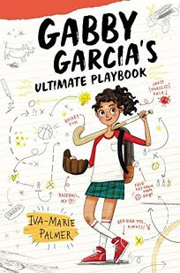 Gabby Garcia's Ultimate Playbook