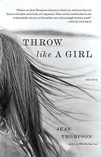 Throw Like a Girl: Stories