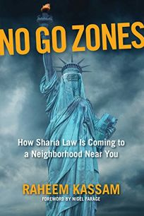 No Go Zones: How Sharia Law Is Spreading to America