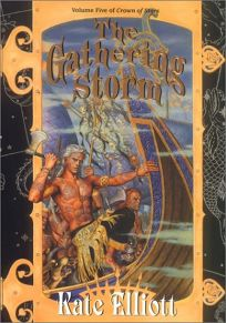 THE GATHERING STORM: Volume Five of Crown of Stars