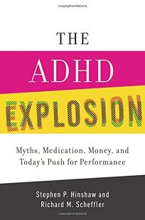 The ADHD Explosion: Myths