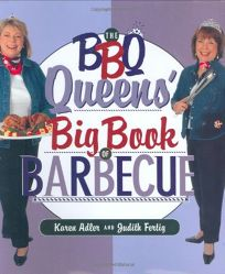 THE BBQ QUEENS BIG BOOK OF BARBECUE