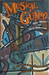 Musical Gumbo: The Music of New Orleans