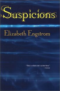 Suspicions: 25 Dark and Disturbing Stories