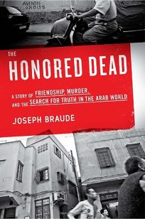 The Honored Dead: A Story of Friendship