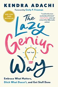 The Lazy Genius Way: Embrace What Matters