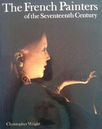 The French Painters of the Seventeenth Century