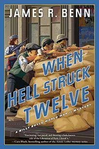 When Hell Struck Twelve: A Billy Boyle World War II Mystery
