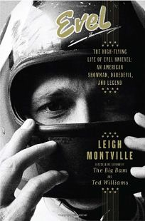 Evel: The High-Flying Life of Evel Knievel%E2%80%94An American Showman