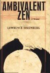 Ambivalent Zen: A Memoir