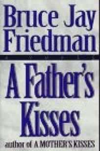 A Fathers Kisses