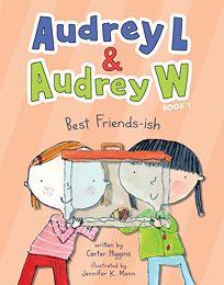 Best Friends-ish Audrey L and Audrey W #1