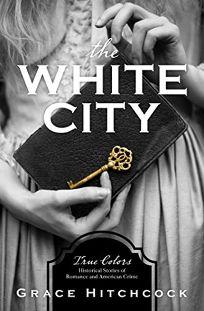 The White City: True Colors