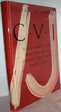 Cvj: Nicknames of Maitre Ds and Other Excerpts from Life