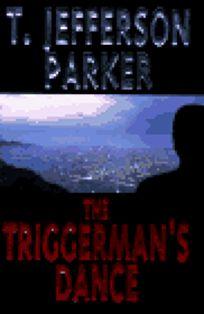 The Triggermans Dance