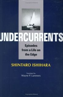 Undercurrents: Episodes from a Life on the Edge