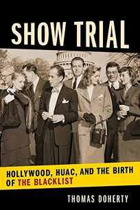 Show Trial: Hollywood