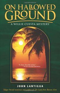 On Hallowed Ground: A Willie Cuesta Mystery