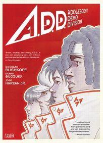 A.D.D. Adolescent Demo Division