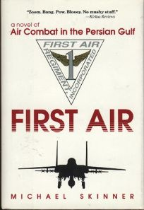 First Air: A Novel of Air Combat in the Persian Gulf