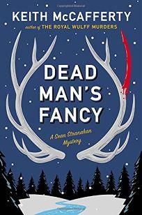 Dead Man's Fancy: A Sean Stranahan Mystery