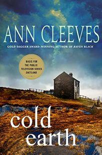 Cold Earth: A Shetland Mystery