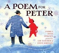A Poem for Peter: The Story of Ezra Jack Keats and the Creation of 'The Snowy Day'