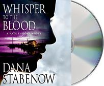 A Whisper to the Blood: A Kate Shugak Novel