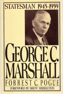 George C. Marshall: 2volume 4: Statesman