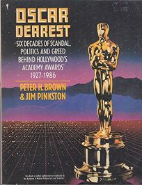 Oscar Dearest: Six Decades of Scandal