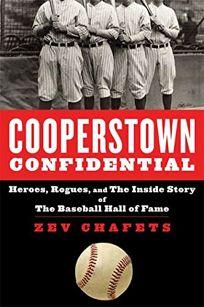 Cooperstown Confidential: Heroes