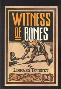 Witness of Bones