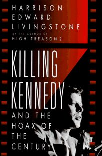 Killing Kennedy and the Hoax of the Century: And the Hoax of the Century