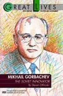 Mikhail Gorbachev: The Soviet Innovator