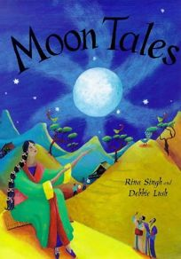 Moon Tales: Myths of the Moon from Around the World