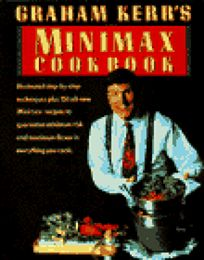 Graham Kerrs Minimax Cookbook